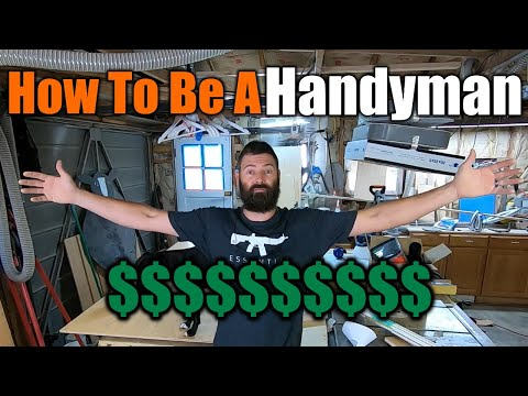 How To Be A Handyman | $200,000 Per Year | THE HANDYMAN |